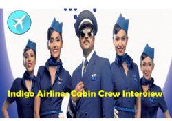 Indigo Airlines Cabin Crew Interview