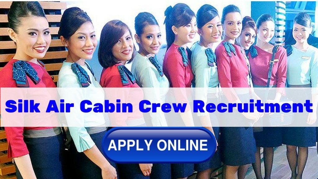 Silk Air Cabin Crew Recruitment