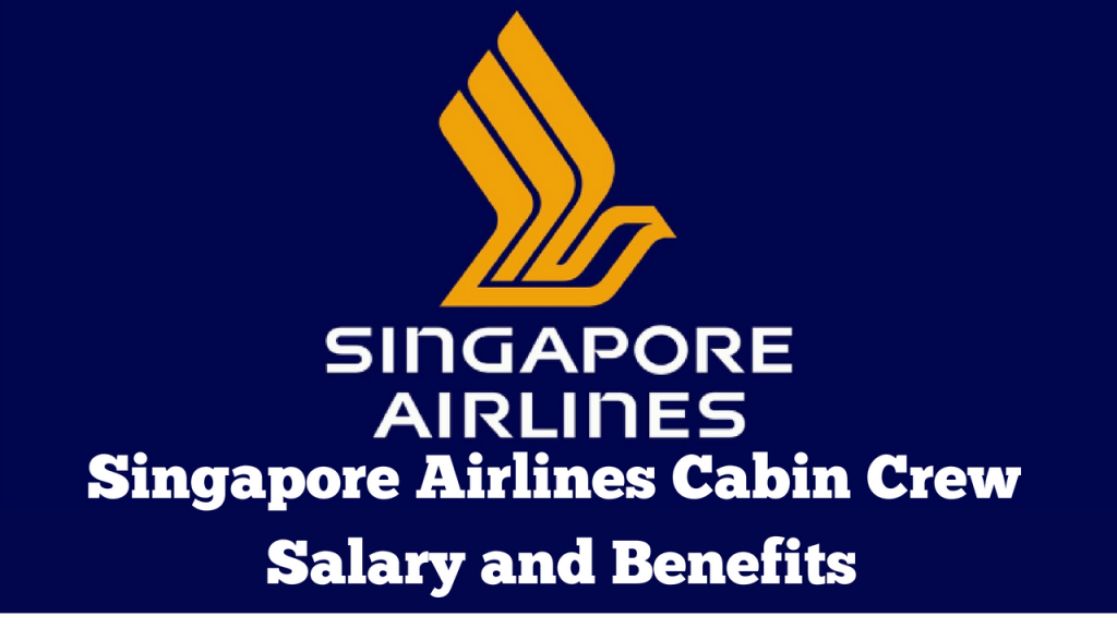 Singapore Airlines Cabin Crew Salary
