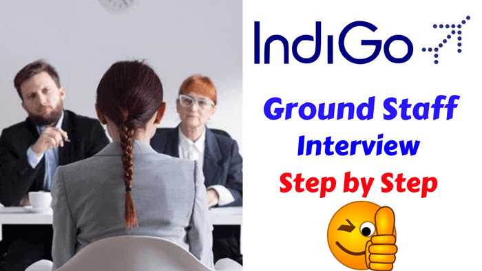 Indigo Airlines Ground Staff Interview rounds (AOCS) - Step by Step