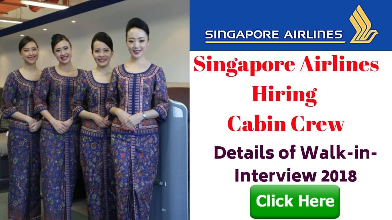 singapore airlines cabin crew walk in interview