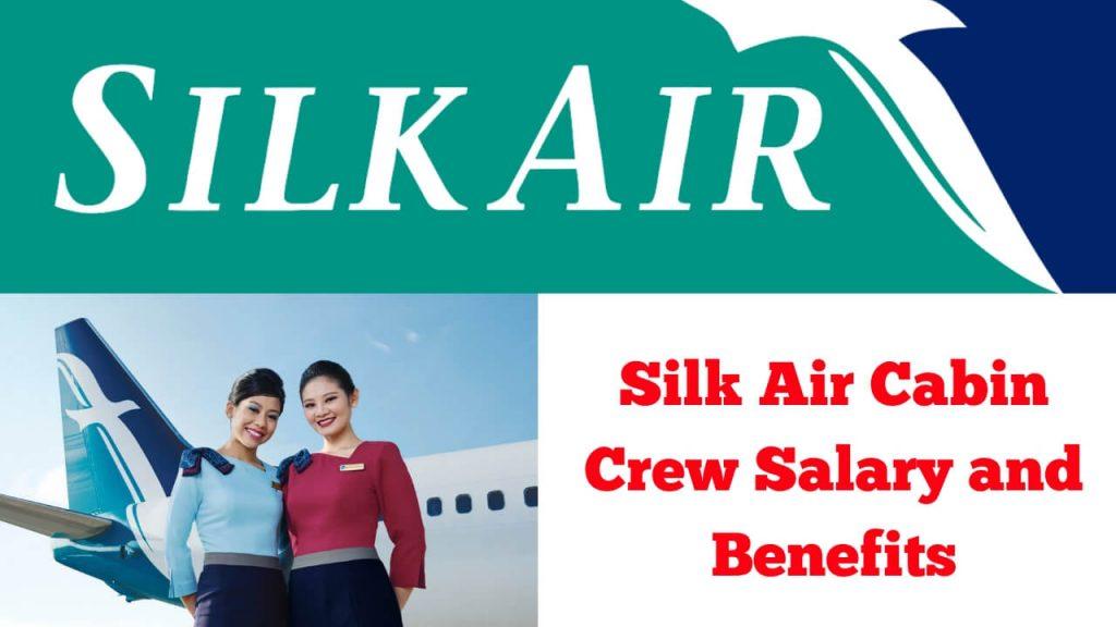 Silk Air Cabin Crew Salary