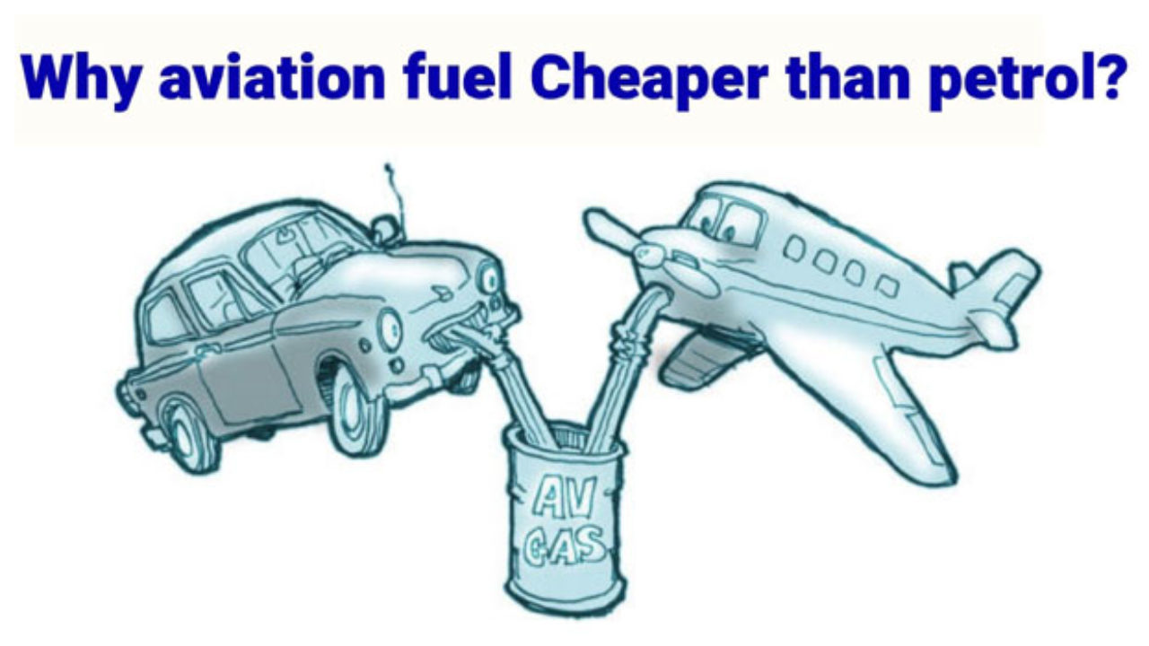 Why aviation fuel price is less expensive than petrol?