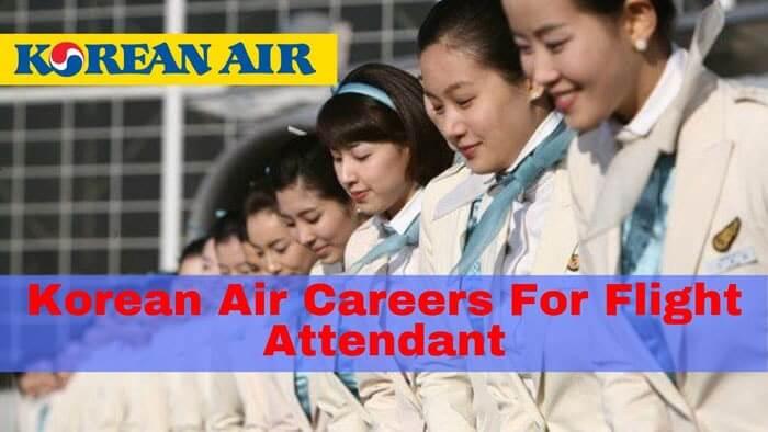 korean air careers flight attendant