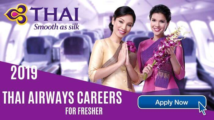 Thai Airways Careers for Fresher in 2019 Full Information