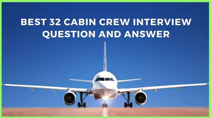32 Best Cabin Crew Interview Question and Answer List - Most