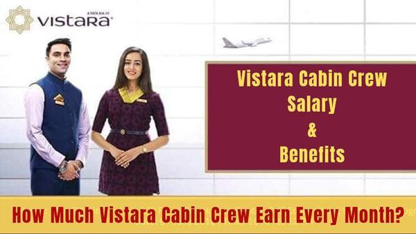 vistara cabin crew salary