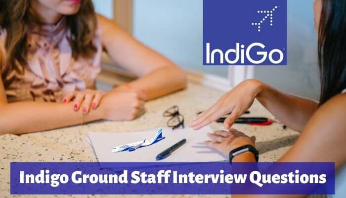 indigo ground staff interview questions