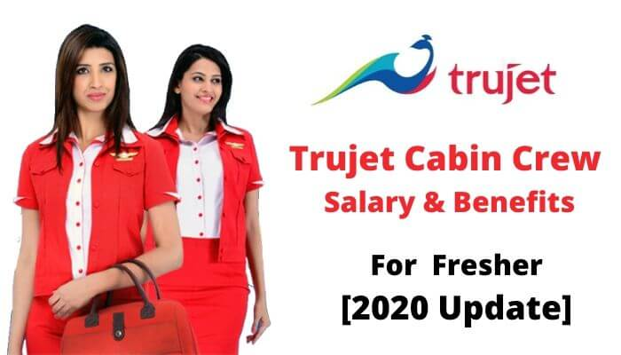 trujet cabin crew salary