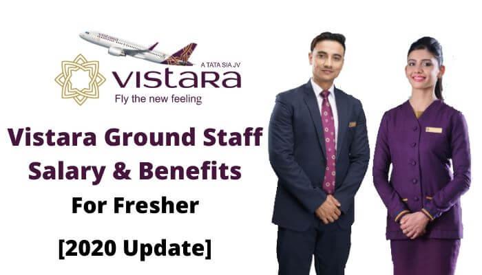 vistara ground staff salary