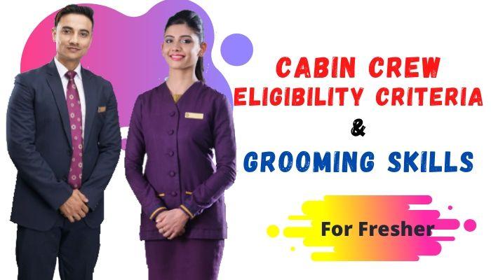 cabin crew eligibility criteria