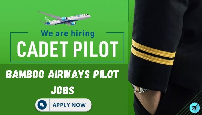 bamboo airways pilot jobs