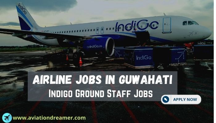airline jobs guwahati