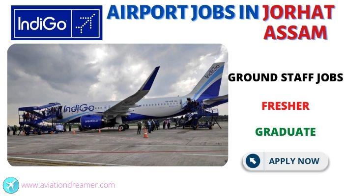 airport jobs jorhat