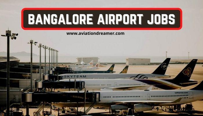 bangalore airport jobs