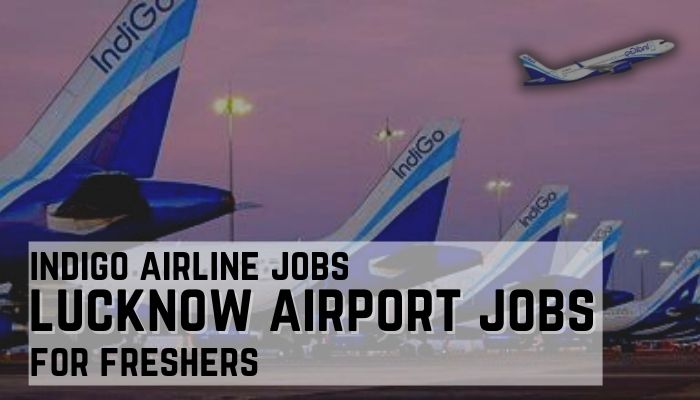 lucknow airport jobs
